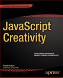 JavaScript Creativity, Shane Hudson, 1430259442