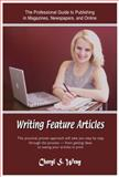 Writing Feature Articles, Wray, Cheryl S., 188521944X