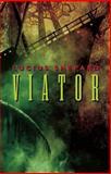 Viator, Lucius Shepard, 1892389444
