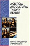A Critical and Cultural Theory Reader 9780335099443