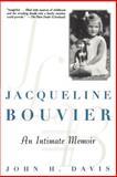 Jacqueline Bouvier, John H. Davis, 0471249440