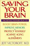 Saving Your Brain, Jeffrey Victoroff, 0553109448