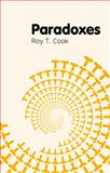 Paradoxes, Cook, Roy T., 0745649440