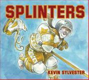Splinters, Kevin Sylvester, 0887769446