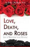 Love, Death, and Roses, Gohar Marikyan, 148272944X