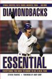 Diamondbacks Essential, Steven Travers, 1572439440