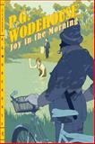 Joy in the Morning, P. G. Wodehouse, 0393339440