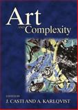 Art and Complexity, Casti, J. and Karlqvist, A., 0444509445