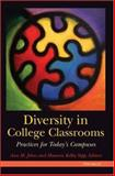 Diversity in College Classrooms : Practices for Today's Campuses, , 0472089447