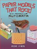 Paper Models That Rock!, Rob Ives, 0486499448