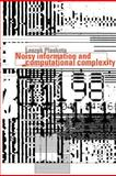Noisy Information and Computational Complexity, Plaskota, Leszek, 0521349443