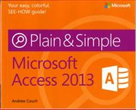 Microsoft Access 2013, Couch, Andrew, 0735669449