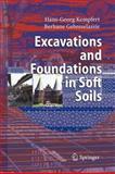 Excavations and Foundations in Soft Soils, Kempfert, Hans-Georg and Gebreselassie, Berhane, 3642069444
