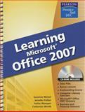 Learning Microsoft Office 2007, Weixel, Suzanne and Fulton, Jennifer, 0133639444