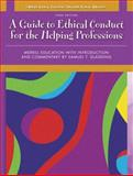 A Guide to Ethical Conduct for the Helping Professions, Merrill Education Staff and Gladding, Samuel T., 0137149441