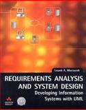 Requirements Analysis and System Design : Developing Information Systems with UML, Maciszek, Leszek A., 0201709449