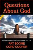 Questions about God, Pat Boone and Cord Cooper, 0615489443
