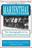 Marienthal : The Sociography of an Unemployed Community, Jahoda, Marie and Lazarsfeld, Paul F., 0765809443