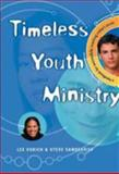 Timeless Youth Ministry, Steve Vandegriff and Lee Vukich, 0802429440