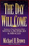 The Day Will Come, Michael Brown, 0892839449