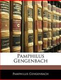Pamphilus Gengenbach, Pamphilus Gengenbach, 1145279449