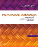 Interpersonal Relationships : Professional Communication Skills for Nurses, Arnold, Elizabeth C. and Boggs, Kathleen Underman, 1437709443