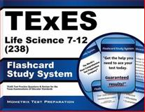 TExES Life Science 7-12 (238) Flashcard Study System : TExES Test Practice Questions and Review for the Texas Examinations of Educator Standards, TExES Exam Secrets Test Prep Team, 1627339442