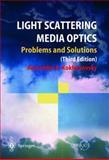 Light Scattering Media Optics, Kokhanovsky, Alexander A., 3642059449