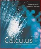 Calculus : Early Transcendental Functions, Smith, Robert T. and Minton, Roland B., 0073309443