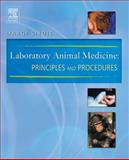 Laboratory Animal Medicine : Principles and Procedures, Sirois, Margi, 0323019447