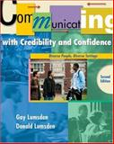 Communicating with Credibility and Confidence : Diverse People, Diverse Settings, Lumsden, Gay and Lumsden, Donald, 0534509444