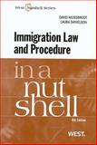 Immigration Law and Procedure in a Nutshell, 6th, Weissbrodt, David and Danielson, Laura, 0314199446