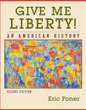 Give Me Liberty! : An American History, Foner, Eric, 0393929442
