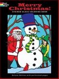 Merry Christmas! Stained Glass Coloring Book, John Green and Jessica Mazurkiewicz, 0486469441