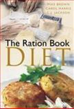 Ration Book Diet, Brown, Mike and Harris, Carol, 0750939443