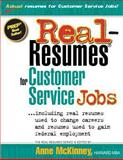 Real-Resumes for Customer Service Jobs, Anne McKinney, 1475099444