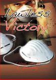 Lawless Victory, E. Bassey, 1477149449