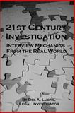 21st Century Investigation: Interview Mechanics from the Real World, Del Lucas, 1482309440