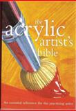 Acrylic Artist's Bible, Book Sales, Inc. Staff and Marilyn Scott, 0785819444