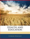 Health and Education, Charles Kingsley, 1142109445