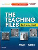 The Teaching Files: Gastrointestinal : Expert Consult - Online and Print, Rubesin, Stephen E. and Miller, Frank H., 141605944X