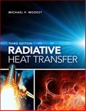 Radiative Heat Transfer, Modest, Michael F., 0123869447