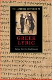 The Cambridge Companion to Greek Lyric, Budelmann, Felix, 0521849446