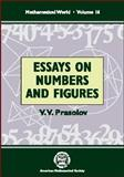 Essays on Numbers and Figures, V. V. Prasolov, 0821819445