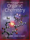 Study Guide and Solutions Manual to Accompany Organic Chemistry, Loudon, Marc and Stowell, Joseph, 098151944X