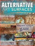 Alternative Art Surfaces, Sandra Duran Wilson and Darlene McElroy, 1440329443