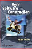 Agile Software Construction, Hunt, John, 1852339446