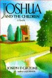 Joshua and the Children, Joseph F. Girzone, 0025439456