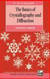 The Basics of Crystallography and Diffraction, Hammond, Christopher, 0198559453