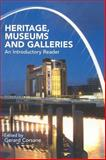 Heritage, Museums and Galleries : An Introductory Reader, , 0415289459